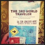 The 3rd World Traveler: Making Traveling Easy