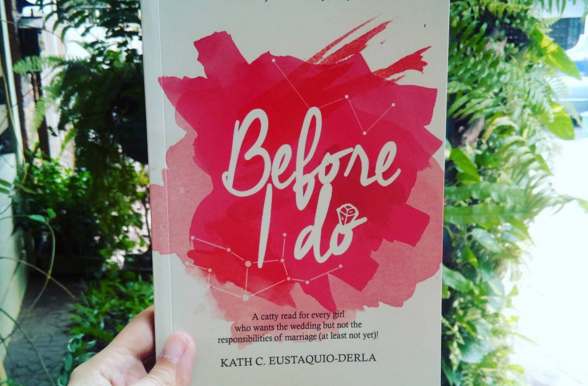 Before I Do by Kath C Eustaquio-Derla